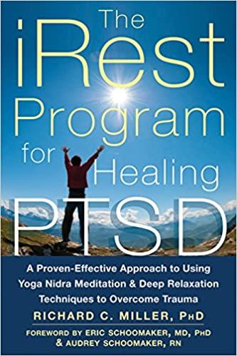 iRest Program For Healing PTSD von Richard Miller