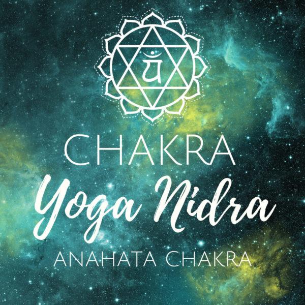 Chakra Yoga Nidra für das Anahata Chakra
