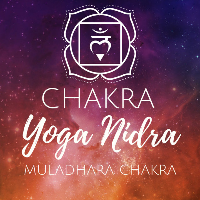 Chakra Yoga Nidra für das Muladhara Chakra