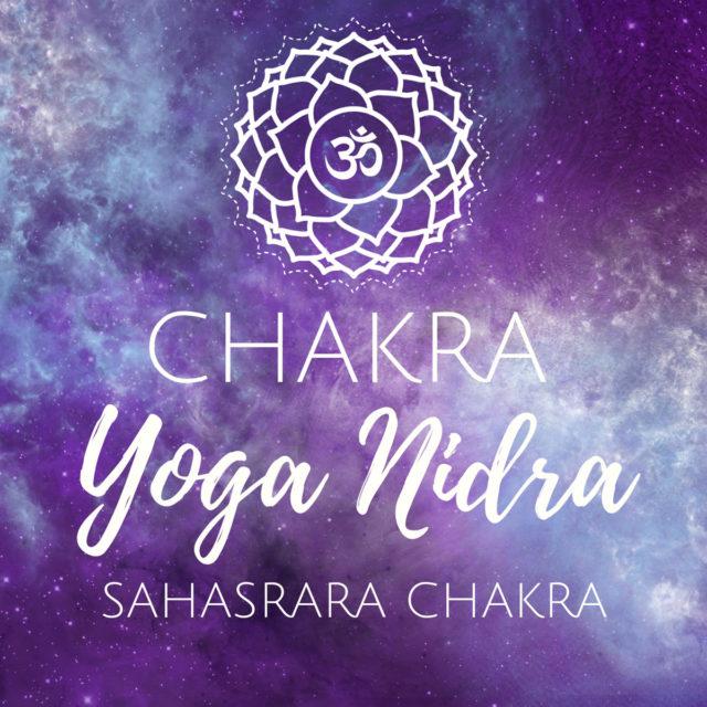 Chakra Yoga Nidra für das Kronenchakra