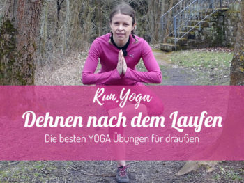 Dehnen nach dem Laufen - die besten Yogaübungen für draußen