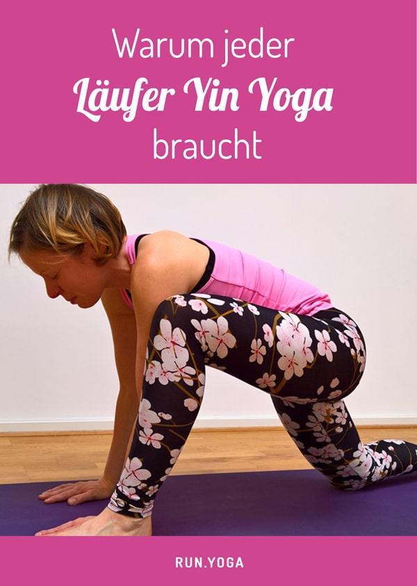 Warum jeder Läufer Yin Yoga braucht