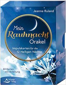 Mein Rauhnacht-Orakel: Visionskarten für die 12 Heiligen Nächte - 50 Karten mit Anleitung