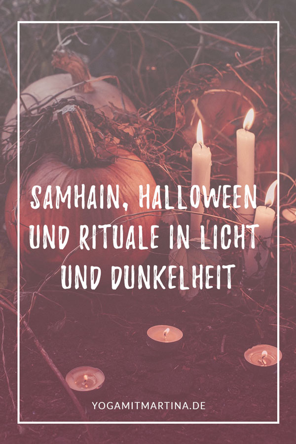 Samhain, Halloween und Rituale in Licht und Dunkelheit
