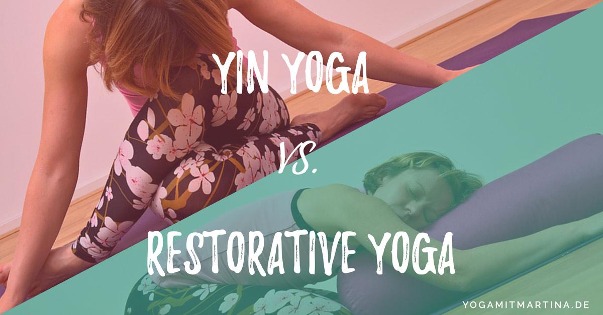 Yin Yoga vs. Restorative Yoga – was ist der Unterschied?