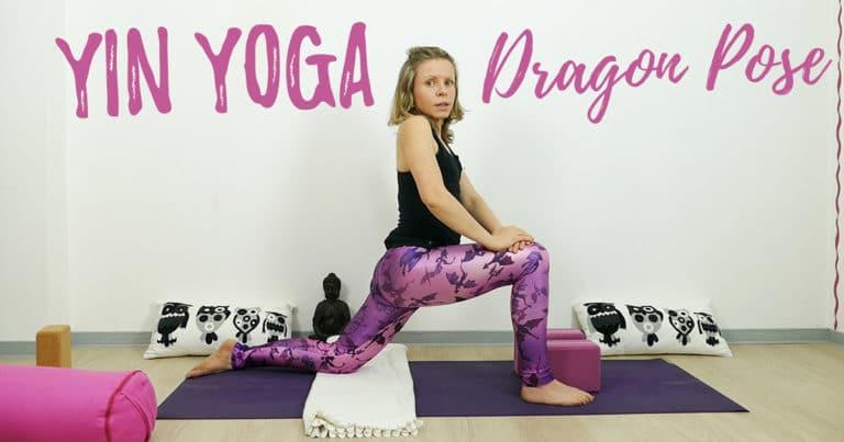 Yin Yoga Dragon Pose Drache erklärt