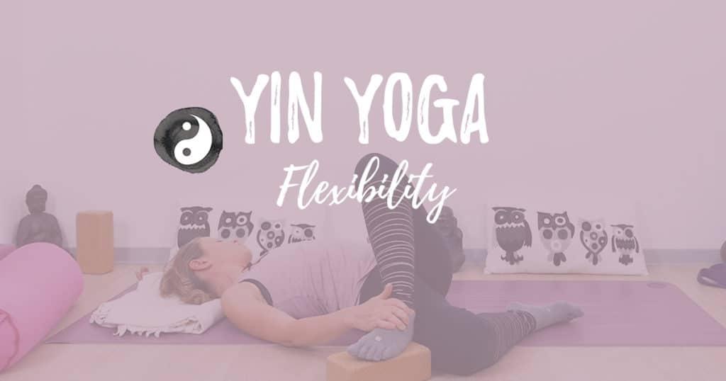 yin yoga flexibility 1024x538.jpg