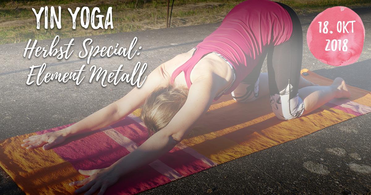 Yin Yoga im Herbst - Element Metall - Die Kraft des Loslassens