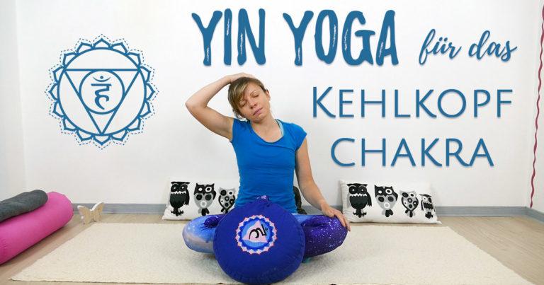 Yin Yoga für das Kehlkopfchakra Vishudda