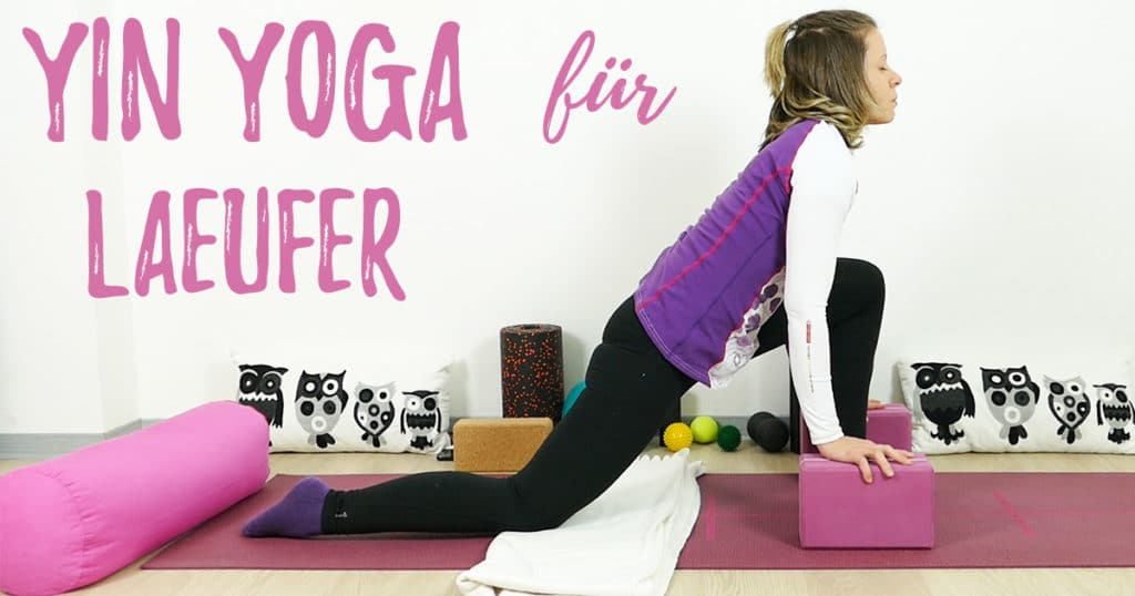 Yin Yoga Sequenz für Läufer