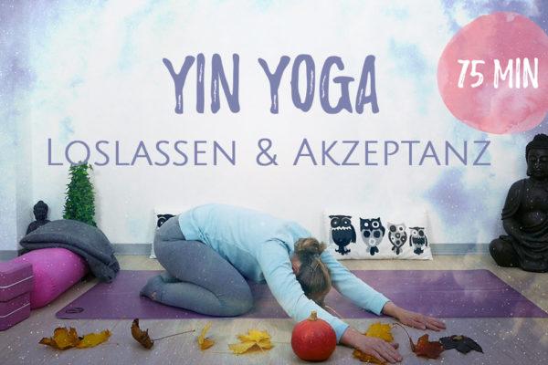 Yin Yoga für Loslassen und Akzeptanz