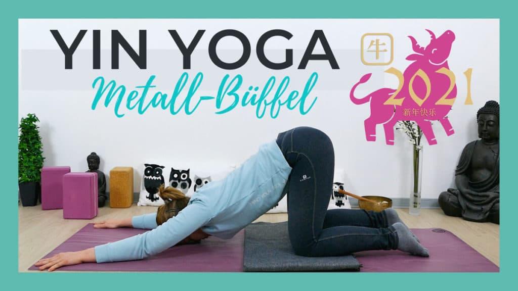 Yin Yoga für das chinesische Neujahr 2021 - Jahr des Metall-Büffels