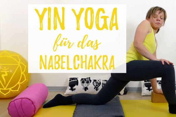 Yin Yoga für das Nabelchakra (Manipura)