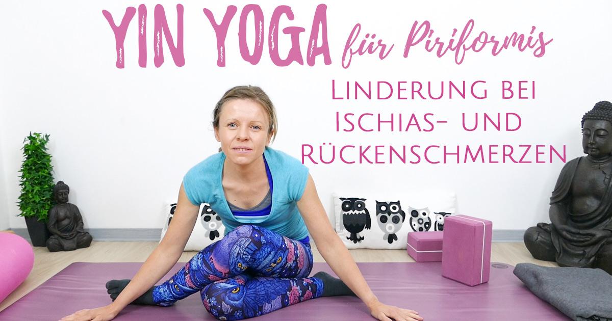 Yin Yoga für Piriformis und Ischias Beschwerden