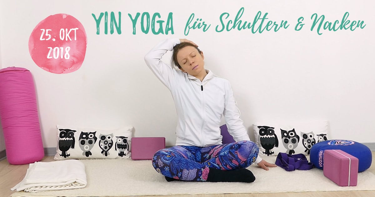 Yin Yoga für Schultern & Nacken