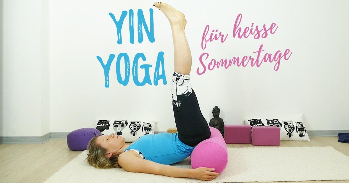 Yin Yoga bei Hitze für heiße Sommertage