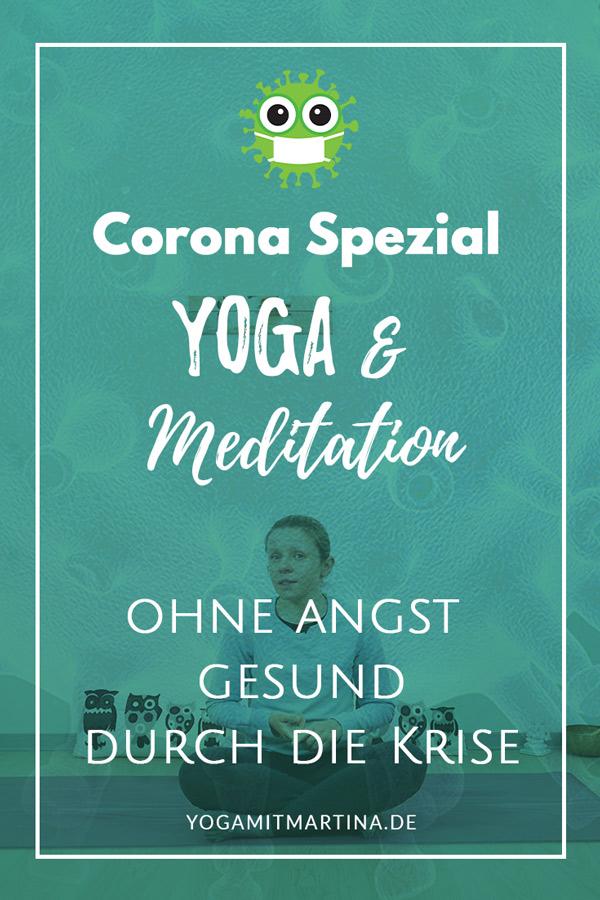 Yoga und Coronavirus – gesund und angstfrei durch die Krise