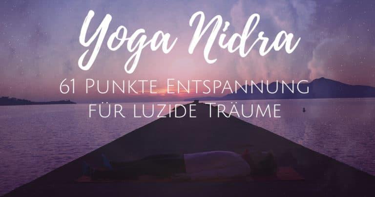 Yoga Nidra 61 Punkte Entspannung für luzide Träume
