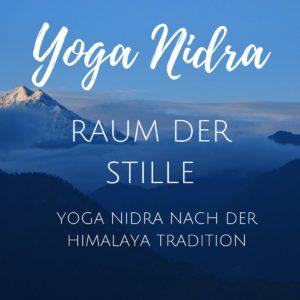 Yoga Nidra Raum der Stille Himalaya Tradition
