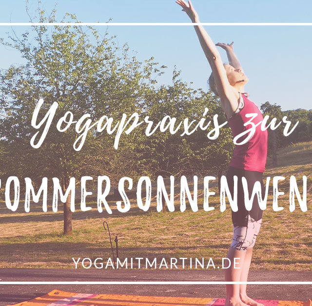 Yogapraxis zur Sommersonnenwende – die Energie des Feuers spüren